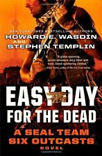 Easy Day for the Dead: A SEAL Team Six Outcasts No