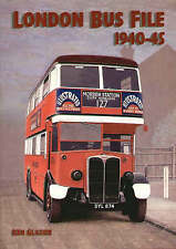 London Bus File 1940-1945, Glazier, Ken, Excellent Book