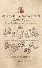 Along the Oral-Written Continuum: Types of Texts, Relations, and Their...