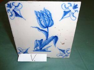 18 th CENTURY DELFT  TILE  BLUE WHITE FLOWER  TULIP (V)