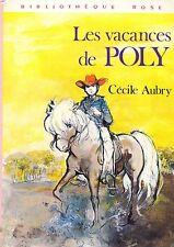 Les vacances de POLY // Cécile AUBRY // Bibliothèque Rose