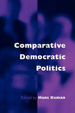 Comparative Democratic Politics: A Guide to Contemporary Theory and-ExLibrary