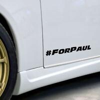 2 Paul Walker #For Paul Car Sticker Decal For Car Van Fast & Furious Respect RIP