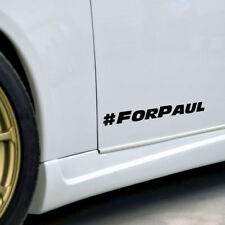 2x Paul Walker #for Paul veloce e furiosa Vinile Decalcomania Adesivo riposare in pace Car