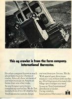 1972 International Harvester IH AG Crawler Farm Tractor Print Ad