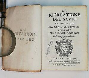 Seicentina La ricreazione del Savio Daniello Bartoli 1659 prima edizione