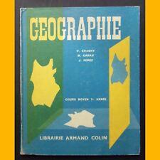 GÉOGRAPHIE Cours Moyen 1ère année V. Chagny M. Cabau J. Forez 1960