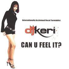 DJ Keri : Can U Feel It CD