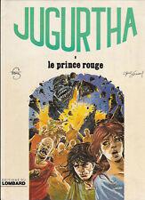 Jugurtha 8. Le Prince Rouge. FRANZ 1981. Neuf