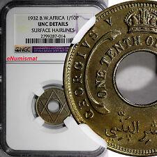 British West Africa George V 1932 1/10 Penny NGC UNC DETAILS KM# 7