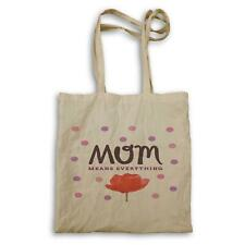 Mum Means Everything Mom Funny Tote bag a710r