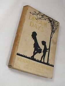 DREAM DAYS by Kenneth Grahame - 1930 Edition