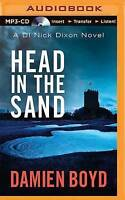 NEW Head in the Sand (DI Nick Dixon) by Damien Boyd
