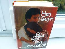 BUCH BIS DER TAG ERWACHT HAN SUYIN FRAUEN  ROMAN GEBUNDEN BOOK !!!!!!!!!!!