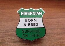 HIBERNIAN FC BORN AND BRED BADGE