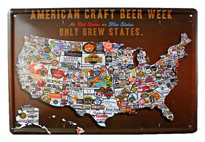 AMERICAN CRAFT BEER WEEK ONLY BREW STATES metal Tin signs bar Home wall decor