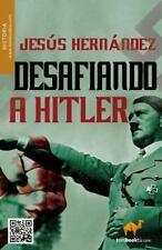Desafiando a Hitler (Tombooktu Historia Series) (Spanish Edition)