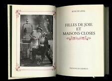 Filles de joie et Maisons closes éditions Crémille 1994 Rose de Laval