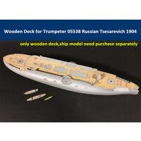 Wooden Deck for 1/350 Trumpeter 05338 Russian Tsesarevich Battleship CY350016