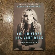The Universe Has Your Back: Transform Fear to Faith - LIKE NEW PAPERBACK