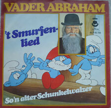 "7"" NL-VERSION ! VADER ABRAHAM : ´t Smurfenlied /VG+"