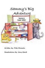 Sammy's Big Adventure : Sammy's Super Safari by Pete Mravetz (2011, Paperback)