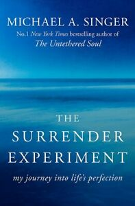 Michael A Singer Surrender Experiment My Journey into Life's Perfection NEW