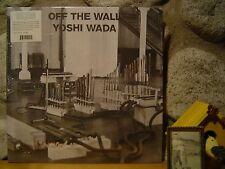 YOSHI WADA Off The Wall LP/1985 Avant-Garde/Drone/Steve Reich/La Monte Young