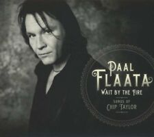 Wait By The Fire: Songs Of Chip Taylor By Paal Flaata Audio CD 2013 NEW