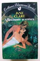 AFFASCINANTE AVVENTURA - J.Clare [Collana Bluemoon Special N.45]