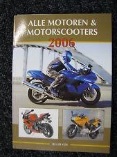 de Alk Book Alle Motoren & Motorscooters 2006 Ruud Vos (Nederlands) #450