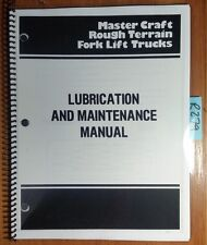 Master Craft L4 L5 L6 L8 L60 L80 Rough Terrain Fork Lift Lube & Maint Manual '77