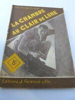 claude ascain,la chambre au clair de lune , mon roman policier,ferenczi(cai 102)