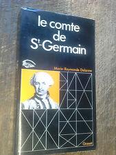 le comte de Saint Germain / Marie-Raymonde Delorme
