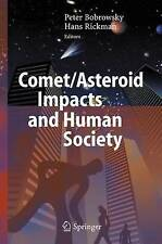 NEW Comet/Asteroid Impacts and Human Society: An Interdisciplinary Approach