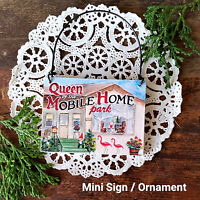 Mini Sign Mobile Home Queen Flamingo RV Trailer Gnome Ornament Gift DecoWords