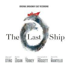 THE LAST SHIP  CD NEW+ STING/LOGAN/YORKEY/HOGGETT/MANTELLO