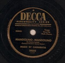 Camarata on 78 rpm Decca 28332: Mandolino-Mandolino/Who Knows