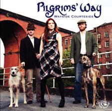 Pilgrims' Way : Wayside Courtesies CD (2011) ***NEW***