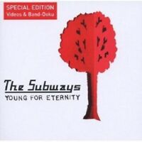 THE SUBWAYS - YOUNG FOR ETERNITY (NEW VERSION) CD NEW
