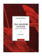 Manuel De Falla 2 Spanish Dances From La Vida Breve Songs Play Piano MUSIC BOOK