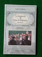 LUIGI CORTELLESSA C- LA LEGGENDA DI RIPA DI MALPASSO - ED. ENNE