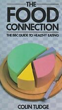 Very Good, Food Connection, Tudge, Colin, Hardcover