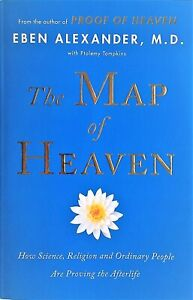 THE MAP OF HEAVEN by Eben Alexander (2014)  Proving the After-life - Book