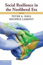 Social Resilience in the Neoliberal Era (2013, Paperback)