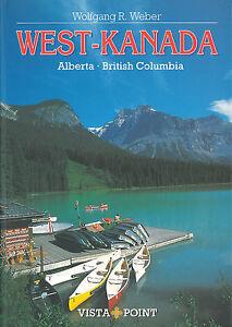 WEST-KANADA Vista Point Reiseführer 03 Canada Vancouver British Columbia NEU
