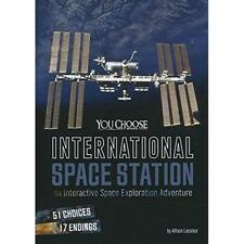 International Space Station: An Interactive Space Explo - Paperback NEW Allison
