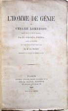 1889 – CESARE LOMBROSO, L'HOMME DE GÉNIE – MEDICINA PSICHIATRIA AUTOGRAFO?