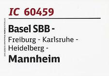 Zuglaufschild IC 60459 Basel SBB Karlsruhe Mannheim Sitzwagen Nachtzug CNL 459