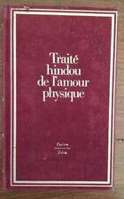 TRAITE HINDOU DE L'AMOUR PHYSIQUE par Ananga RANGA en 1981 (curiosa)